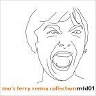 Various Artists Mo's Ferry Remix Collection