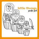 Jedi Jet Little Things