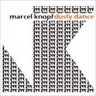 Marcel Knopf Dusty Dance (Album)