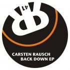 Carsten Rausch Back Down EP