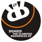 Denied The Glorified Boondocks EP