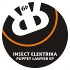 Insect Elektrika Puppet Lawyer EP