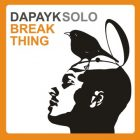 Dapayk solo Break Think
